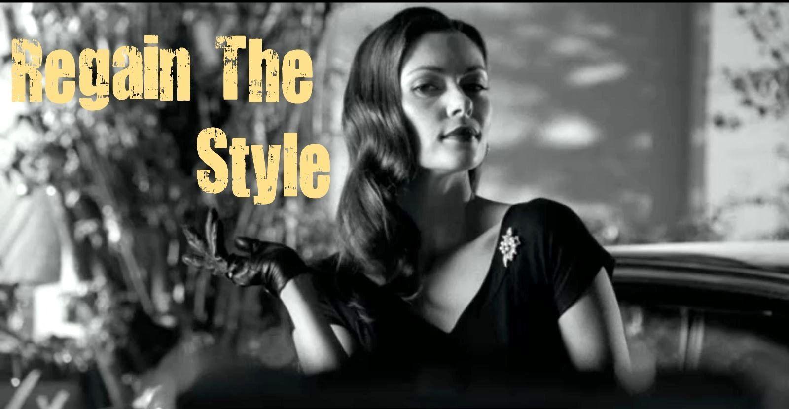 Regain The Style