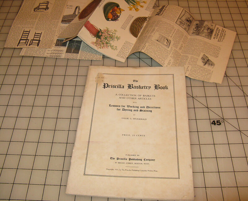 1911 The PRISCILLA BASKETRY BOOK Lessons for Working & Directions for Dyeing...