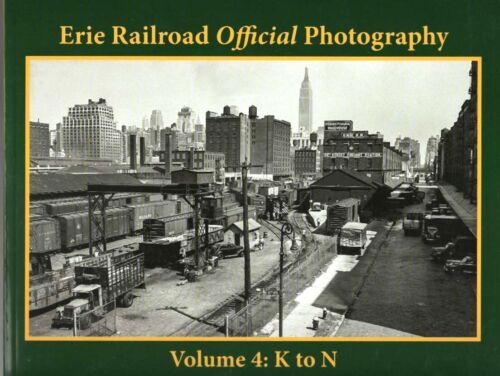 ERIE RAILROAD Official Photography, Vol. 4 - K to N Biernacki