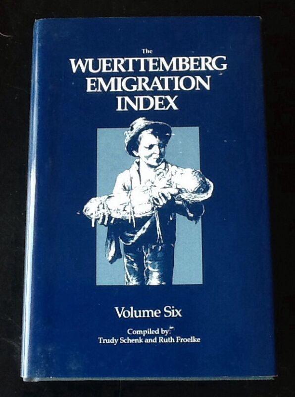 3 Books Wuerttemberg Emigration Index Vols. 4, 6, 7 Hardcover/ Dust Jacket