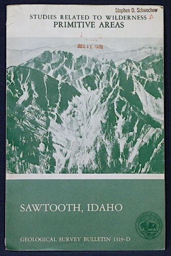 USGS IDAHO GEOLOGY Mineral Resources of SAWTOOTH REGION 1970 SCARCE! GOLD, BERYL