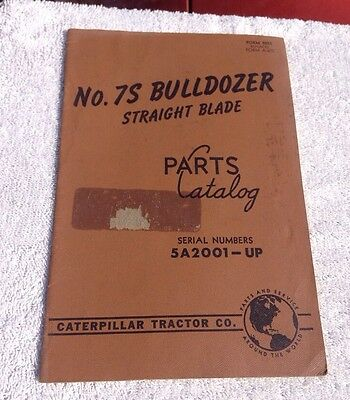 Caterpillar No. 7s Bulldozer Parts Catalog For Sn 5a2001-up Printed 1948