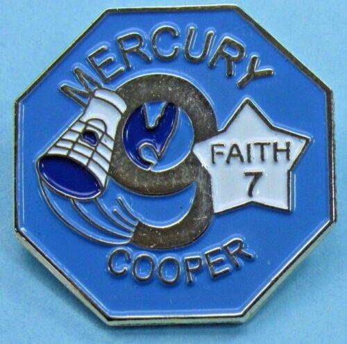 NASA PIN enamel MERCURY 9 - COOPER - Faith 7 - Manned SPACE MISSION - Astronaut