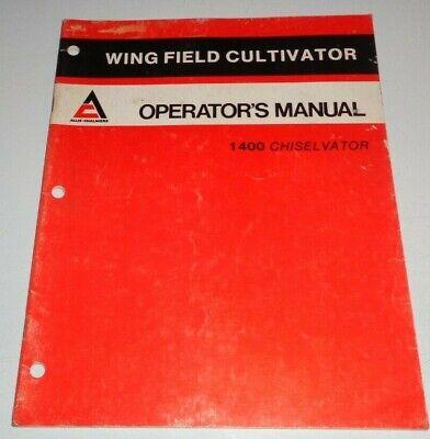 Allis Chalmers 1400 Wing Field Cultivator Chiselvator Operators Manual Original