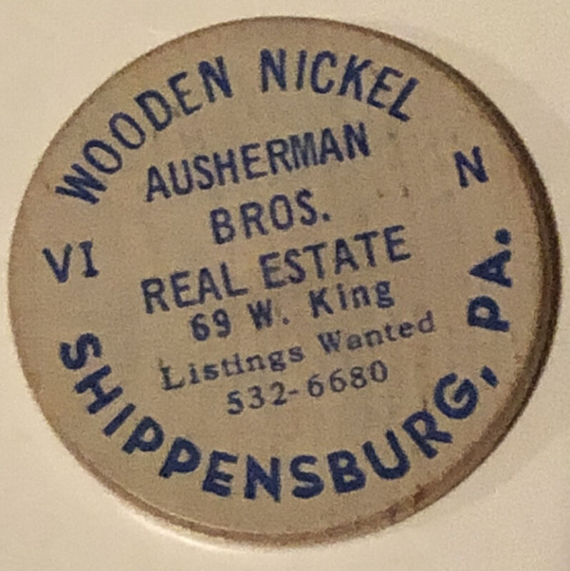 Vintage Ausherman Bros Real Estate Wooden Nickel Shippensburg Pennsylvania