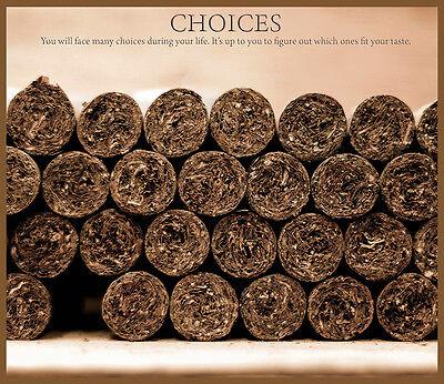 Choose Paper or Canvas POSTER.Cuban cigar.Choices.CavemaN room art decor.q0231 (Caveman Decorations)