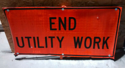 """Roll-Up Work Zone Safety / Road Sign 24"""" x 48"""" END UTILITY WORK w/ Crossbrace"""