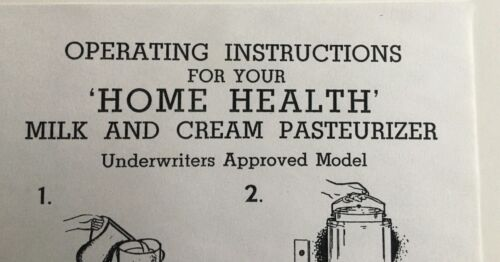 Operating Instructions for Vtg Waters Conley Home Health Milk Cream Pasteurizer