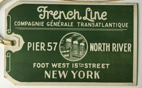 Vintage Pier 57 French Line CGT green Luggage Baggage Tag cruise ship boat liner