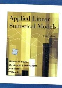 New-Applied Linear Statistical Models by by Kutner  5Ed INTL ED
