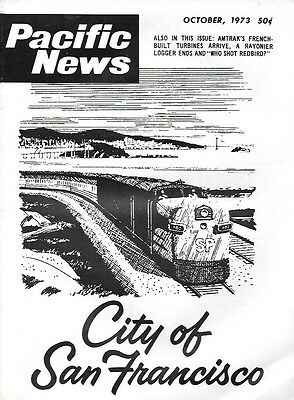 Pacific News 144 Oct 1973 Streamliner City Of San Francisco Rayonier Baldwin