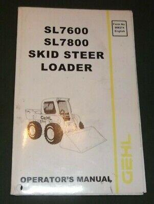 Gehl Sl-7600 Sl-7800 Skid Steer Loader Operation Maintenance Book Manual