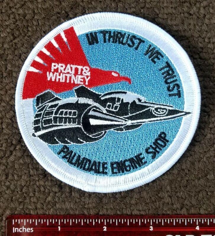 PRATT & WHITNEY SKUNKWORKS CIA TEST GROUP MILITARY PATCH IN THRUST WE TRUST