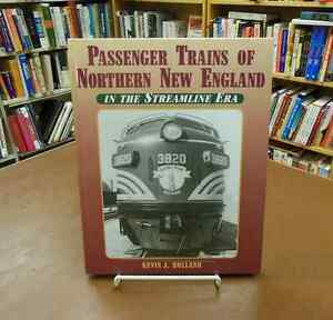 Passenger-Trains-of-Northern-New-England-Streamline-Era-Railroad-Holland