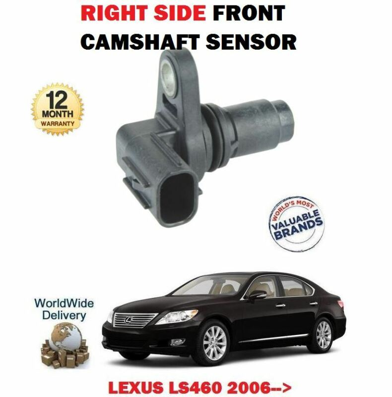 FOR LEXUS LS460 1UR-FSE 32v 2006-> NEW RIGHT SIDE FRONT CAMSHAFT SENSOR 90919