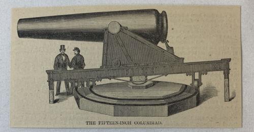 small 1861 magazine engraving ~ THE FIFTEEN INCH COLUMBIAD cannon/gun