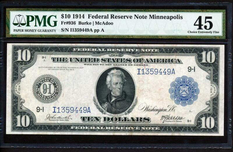 Fr.936 1914 $10 MINNEAPOLIS FRN BURKE-MCADOO + PMG 45 EXTREMELY FINE VERY RARE