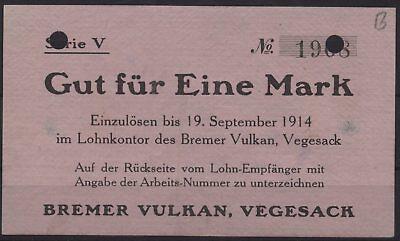 [18773] - NOTGELD VEGESACK, Bremer Vulkan, 1 Mark, -19.09.1914, Dießner 412.9E (