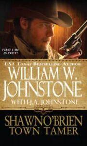 """VERY GOOD"" William W Johnstone, Shawn O'Brien: Town Tamer, Book"