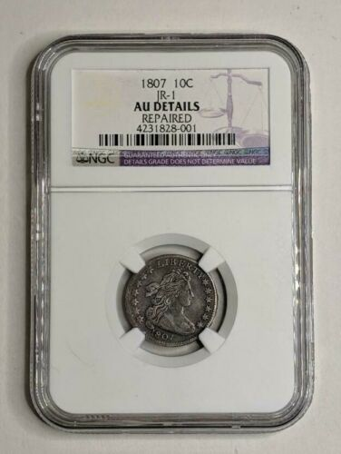 1807 Drapped Bust Silver Dime 10c JR-1 NGC AU Details