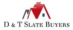 D & T Slate Buyers