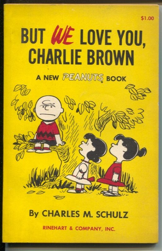 But We Love You Charlie Brown 1959-Charles Schulz art-reprints Peanuts daily ...