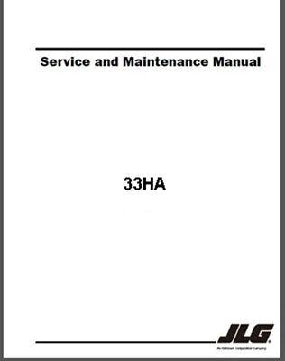 Jlg 33ha Articulated Electric Boom Aerial Man Lift Service Maintenance Manual