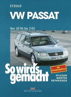 Reparaturanleitung VW Passat 1996 - 2005 B5 Typ 3B 3BG So wirds gemacht Handbuch