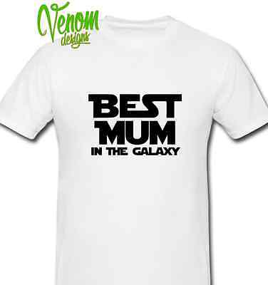 BEST MUM IN THE GALAXY T-Shirt Star Wars Parody All Size unisex lady's trex