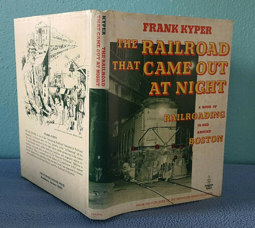 1978 Stories of Railroading History In & Around Boston B&O railroad trains