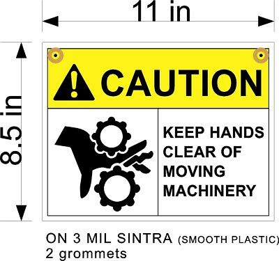 Caution Keep Hands Clear Of Moving Machinery Plastic Sign 8.5 X 11