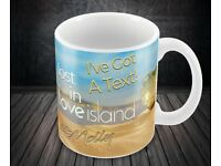 "Love Island ""Ive Got A Text"" Personalised Mug"