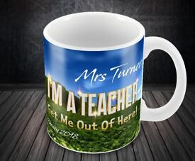 Teachers Gift Printed Mug Cup Im A Teacher Get Me Out Of Here!