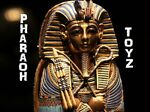 Pharaoh Toyz