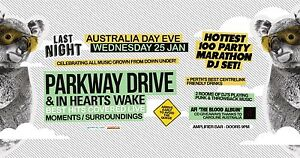 Aussie Day Eve Party @ Last Night Forrestdale Armadale Area Preview