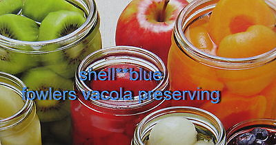 shellblue fowlers vacola preserving