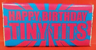 HAPPY BIRTHDAY TINY T!TS CHOCOLATE BAR, NOVELTY  PRESENT FUN GIFT BIT RUDE