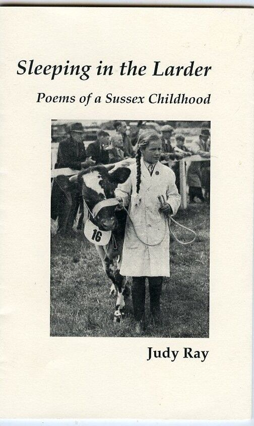 Sussex, England - Sleeping In The Larder, Poems Of Childhood, By Judy Ray SGD - $12.95