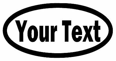 CUSTOM TEXT OVAL Vinyl Decal Sticker Window Bumper Your Personalized Lettering - Oval Vinyl Sticker