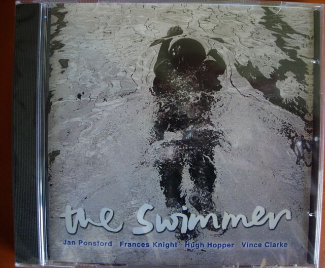 Jan Ponsford/Frances Knight/Hugh Hopper/Vince Clarke The Swimmer CD NEW SEALED