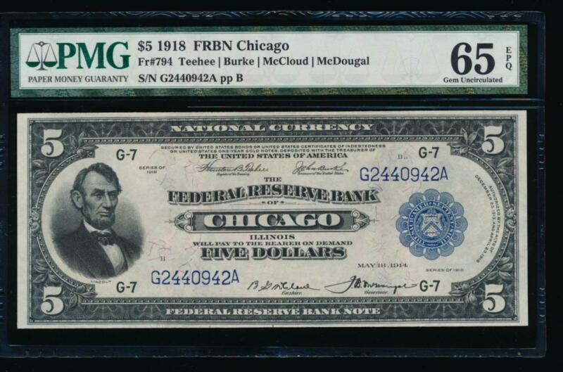 AC Fr 794 1918 $5 FRBN Chicago PMG 65 EPQ gem uncirculated
