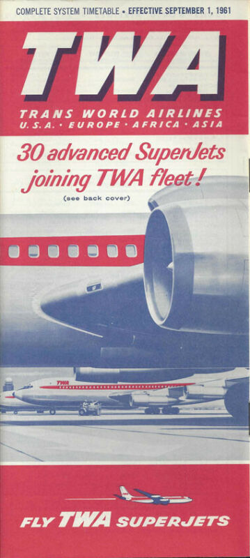 TWA Trans World Airlines system timetable 9/1/61 [0098]