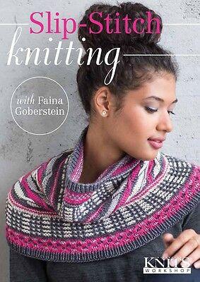 Slip Stitch Knitting w/ Faina Goberstein Interweave Knits Workshop DVD