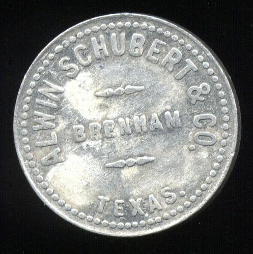 Brenham, TX  Texas ... Alwin Schubert & Co.  ... Good for 25 Cents (TA-064-206)