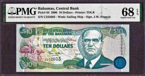 Bahamas 10 Dollars 2000 Pick-64 SUPERB GEM UNC PMG 68 EPQ (TOP GRADE)