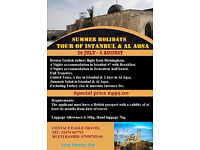 Tour of Istanbul and Al Aqsa (Palestine) 26 July- 5 Aug ATOL PROTECTED