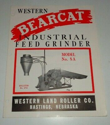 Bear Cat 8a Feed Grinder Mill Sales Brochure Western Land Roller Co. Hastings Ne
