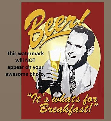 Vintage Funny Beer Ad PHOTO, It's What's For Breakfast! Bar Sign Art Pub Glass