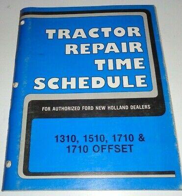 Ford 1310 1510 1710 Tractor Repair Time Schedule Flat Rate Manual Original Nh