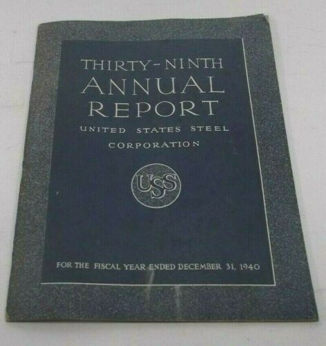 THIRTY-NINTH ANNUAL REPORT UNITED STATES STEEL CORP. 1940